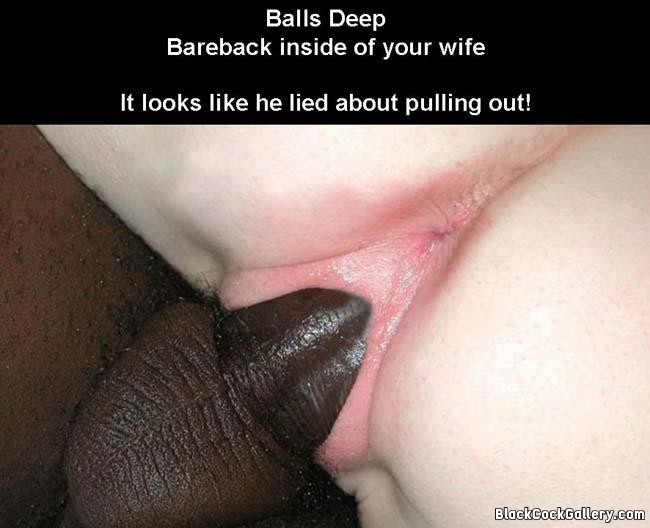 Wife bbc balls deep black